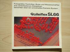 1971: Rolleiflex SL66. Fotografen, Techniker berichten. Rollei Werke