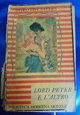 LIBRO DOROTHY SAYERS - LORD PETER E L'ALTRO - BIBLIOTECA MODERNA  MONDADORI 1948
