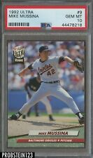 New listing 1992 Ultra #9 Mike Mussina Baltimore Orioles PSA 10 GEM MINT
