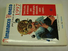 (AA.VV) Almanacco Veneto Par l'ano de disgrazia 1997 0 Panda .