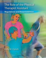 The Role of the Physical Therapist Assistant: Regulations and Responsibilities