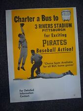 EARLY 1970'S CHARTER A BUS 3 RIVERS STADIUM PITTSBURGH PIRATES 17X22 SIGN POSTER