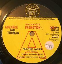 "Ian Thomas - Painted Ladies UK 1973 7"" DJM Recs (Advance Copy)"
