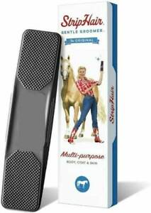 Striphair Gentle Groomer Horse Dog 6 In 1 Hair Removal Horse Hair Removal Brush