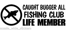 New big 300mm Funny Fishing Boat Marine Tackle Box Stickers CAUGHT BUGGER ALL