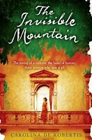 (Good)-The Invisible Mountain (Paperback)-De Robertis, Carolina-0007302835