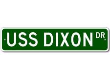 USS DIXON AS 37 Street Sign - Navy Ship