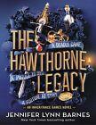 The Hawthorne Legacy (The Inheritance Games, 2) by Jennifer Lynn Barnes