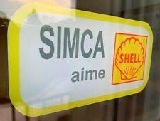 """adhésif sticker """" SIMCA AIME SHELL """" pour vitre arrière SIMCA 1300 1301 1500 ..."""