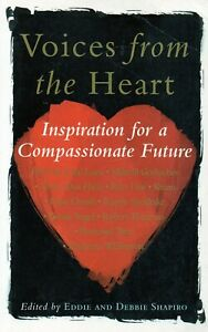 Voices from the Heart Inspiration for Compassionate Future E & D Shapiro Book