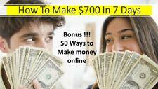 How To Make $700 In 7 Days Pdf Bonus 50 ways to make online money+10 Free Ebooks
