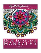My Masterpiece Adult Coloring Books - Mood Enhancing Mandalas (... Free Shipping