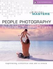 Digital Masters: People Photography: Capturing Lifestyle for Art & Stock