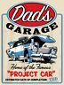 Dad's Garage, Vintage Retro Metal Sign Plaque, Novelty Gift, Garage