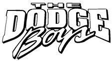 Dodge Boys - Window sticker Car/RV/Dodge/Truck/Off Road/Outdoor Vinyl Decal