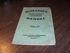 "1948 VAPOR-CLARKSON STEAM GENERATOR MANUAL ""A"""