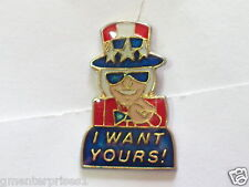 I Want Yours! sayings Pin (Say 7)