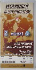 TICKET Polen Cup Finale 19.5.2009 Lech Poznan - Ruch Chorzow