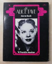 81105 W. Franklin Moshier - The Alice Faye Movie Book - A&W Visual Library 1974