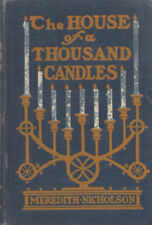 VINTAGE MYSTERY: The House of a Thousand Candles By Meredith Nicholson ~ HC 1907