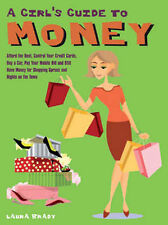 Good, A Girl's Guide to Money: Afford the Rent, Control Your Credit Cards, Buy a
