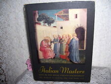 ITALIAN MASTERS THE MUSEUM OF MODERN ART BOOK NEW YORK ILLUSTRATED ARTWORK 1940