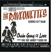 THE RAVEONETTES - CHAIN GANG OF LOVE  CD NEU