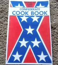 Confederate States Of America Cook Book Of 1863