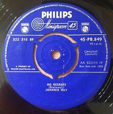 "Johnnie Ray - No Regrets UK 1958 7"" Philips Records 45-PB.849"