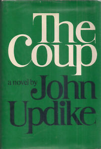 """JOHN UPDIKE """"The Coup"""" (1978) SIGNED 1st Printing of the FIRST EDITION"""