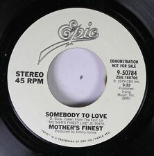 Rock Promo Nm! 45 Mother'S Finest - Somebody To Love / Somebody To Love On Epic