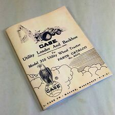 J I Case Utility Loader And Backhoe For 310 Utility Tractor Part Catalog Manual