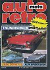 AUTO RETRO n°46 JUIN 1984 THUNDERBIRD CORVETTE ALFA SPIDER 2000