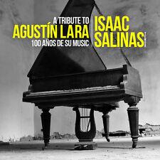 Isaac Salinas - Tribute to Agustin Lara: 100 Anos de Su Musica [New CD] Manufact