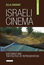 Israeli Cinema: East/West and the Politics of Representation-ExLibrary