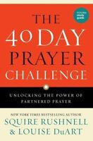 The 40 Day Prayer Challenge: Unlocking the Power of Partnered Prayer (Paperback