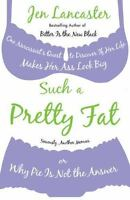 SUCH A PRETTY FAT by Jen Lancaster FREE SHIPPING paperback book memoir humor