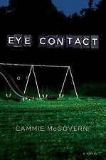 Eye Contact by Cammie McGovern (2006, Hardcover)