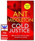 COLD JUSTICE Ant Middleton HARDCOVER *BRAND NEW*