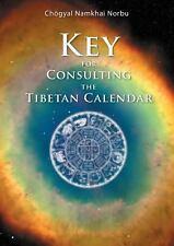Key for Consulting the Tibetan Calndar by Chogyal Namkhai Norbu (2014,...