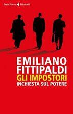 Gli Impostori. Inchiesta sul Potere (Emiliano Fittipaldi) | Feltrinelli