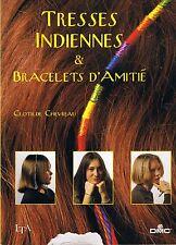 Tresses Indiennes & Bracelets d'Amitié * C CHEVREAU * LTA * DMC * Bijoux Collier