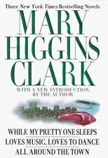 Mary Higgins Clark: Three New York Times Bestselling Novels