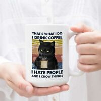 Black Cat That's What I Do I Drink Coffee I Hate People And I Know Things Mug