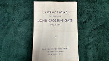 LIONEL # 77N CROSSING GATE INSTRUCTIONS PHOTOCOPY