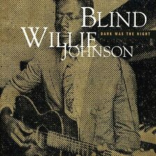 Blind Willie Johnson - Dark Was the Night [New CD]