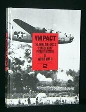 B00454UL9M IMPACT: BOOK 2: THE ARMY AIR FORCES CONFIDENTIAL PICTURE HISTORY OF