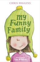 My funny family by Chris Higgins (Paperback) Incredible Value and Free Shipping!