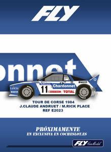 PRE -RESERVA LANCIA 037 CHARDONNET RALLY TOUR DE CORSE 1984 REF.E2023 FLY
