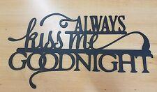 Kiss me Goodnight sign metal wall art plasma cut decor gift idea